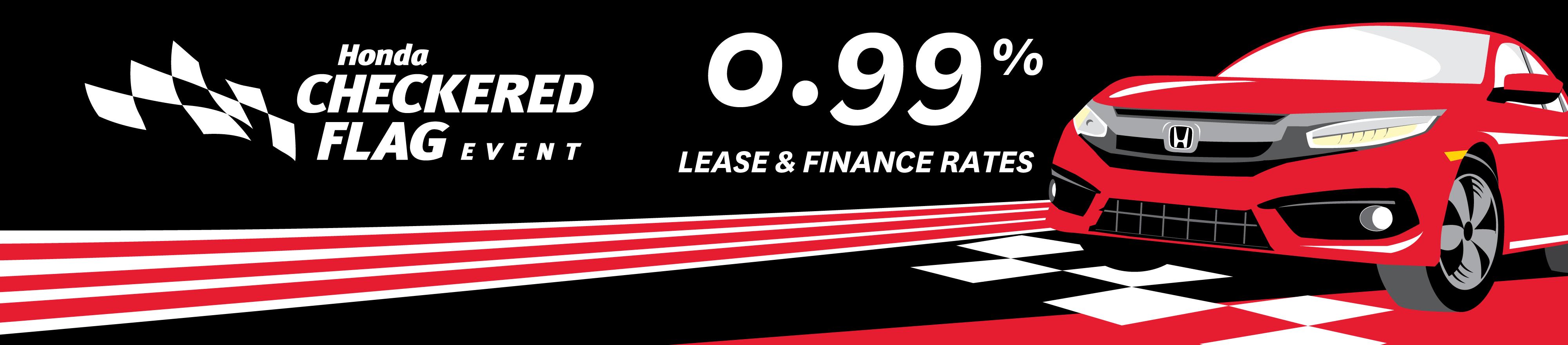 finance rates starting at 0.99 checkered flag Honda sales event